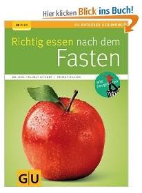 Buchempfehlung von Wolfgang Witte, Richtig essen nach dem Fasten, ihr fasten coach